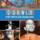 Tomorrow-Land by Joseph Tirella