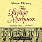 The Savage Marquess by M. C. Beaton