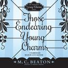Those Endearing Young Charms by M. C. Beaton