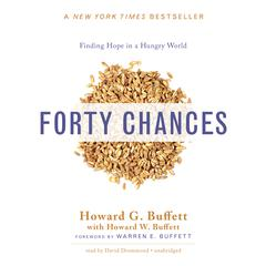 Forty Chances by Howard G. Buffett