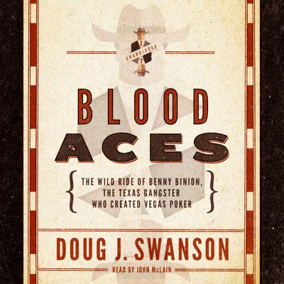 Blood Aces by Doug J. Swanson