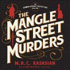 The Mangle Street Murders by M. R. C. Kasasian