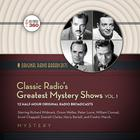 Classic Radio's Greatest Mystery Shows, Vol. 1 by Hollywood 360