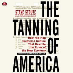 The Tanning of America by Steve Stoute