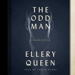 The Odd Man by Ellery Queen