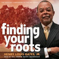 Finding Your Roots by Henry Louis Gates, Jr.