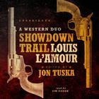 Showdown Trail by Louis L'Amour, Jon Tuska