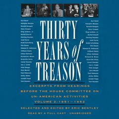 Thirty Years of Treason, Vol. 2 by Eric Bentley