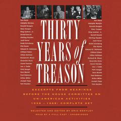 Thirty Years of Treason by Eric Bentley, various authors
