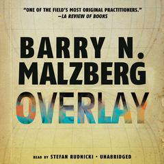 Overlay by Barry N. Malzberg