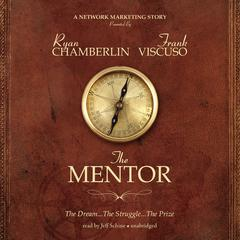 The Mentor by Ryan Chamberlin, Frank Viscuso