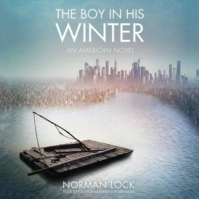 The Boy in His Winter by Norman Lock