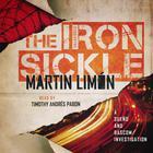 The Iron Sickle by Martin Limón