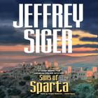 Sons of Sparta by Jeffrey Siger