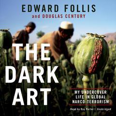 The Dark Art by Edward Follis, Douglas Century