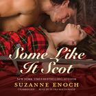 Some Like It Scot by Suzanne Enoch
