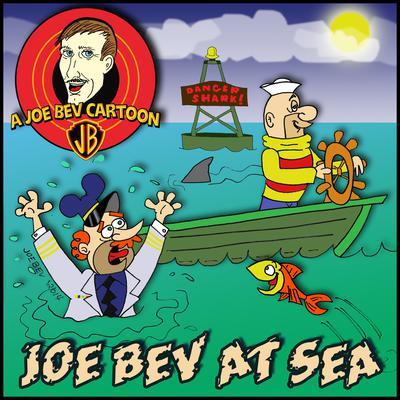 Joe Bev at Sea by Joe Bevilacqua, Charles Dawson Butler, Pedro Pablo Sacristán