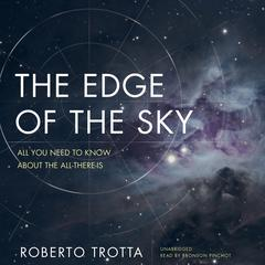 The Edge of the Sky by Roberto Trotta