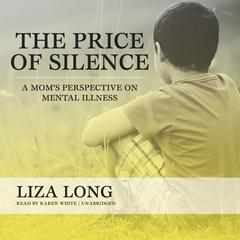 The Price of Silence by Liza Long