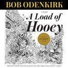 A Load of Hooey by Bob Odenkirk