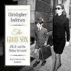 The Good Son by Christopher Andersen