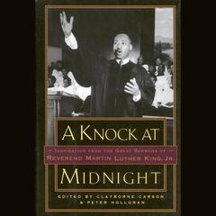 A Knock at Midnight by Clayborne Carson, PhD, Peter Holloran