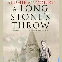 A Long Stone's Throw by Alphie McCourt