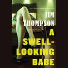 A Swell-Looking Babe by Jim Thompson