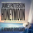 Honeymoon by James Patterson, Howard Roughan