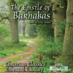 The Epistle of Barnabas by christianaudio