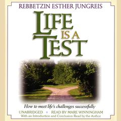 Life Is a Test by Esther Jungreis