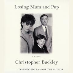 Losing Mum and Pup by Christopher Buckley