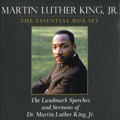 Martin Luther King: The Essential Box Set by Clayborne Carson, PhD, Kris Shepard, Peter Holloran