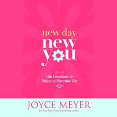 New Day, New You by Joyce Meyer