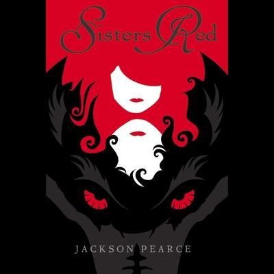 Sisters Red by Jackson Pearce