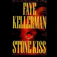Stone Kiss by Faye Kellerman