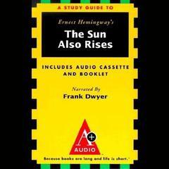 The Sun Also Rises by Robert Murray, Ernest Hemingway