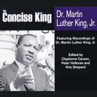 The Concise King by Clayborne Carson, PhD, Peter Holloran, Kris Shepard