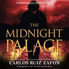 The Midnight Palace by Carlos Ruiz Zafón