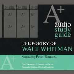 The Poetry of Walt Whitman by Kirsten Silva Gruesz, Walt Whitman