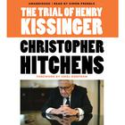 The Trial of Henry Kissinger by Christopher Hitchens