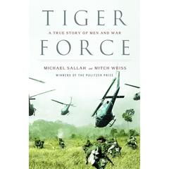 Tiger Force by Michael Sallah, Mitch Weiss