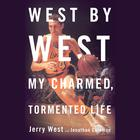 West by West by Jerry West, Jonathan Coleman