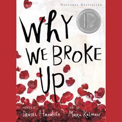 Why We Broke Up by Lemony Snicket,Daniel Handler