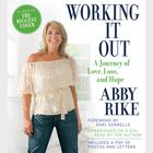 Working It Out by Abby Rike