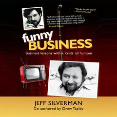 Funny Business by Jeff Silverman