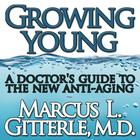 Growing Young by Marcus L. Gitterle