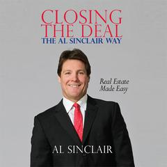Closing the Deal by Al Sinclair