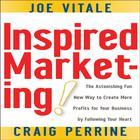 Inspired Marketing by Dr. Joe Vitale, Craig Perrine