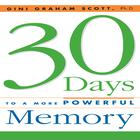30 Days to a More Powerful Memory by Gini Graham Scott, PhD